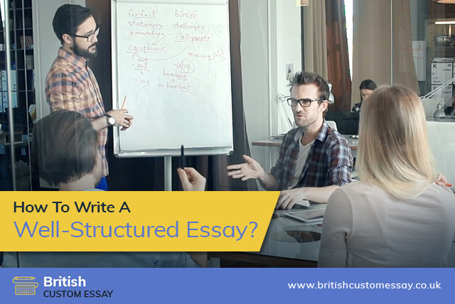 How To Write A Well-Structured Essay?