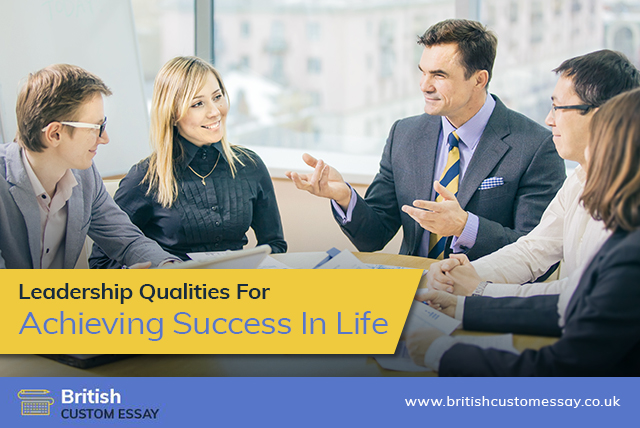Leadership Qualities For Achieving Success In Life